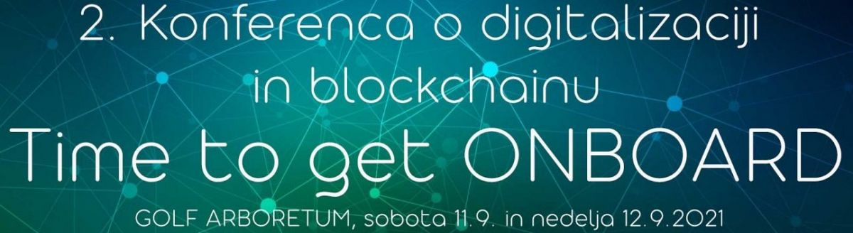 2. konferenca o digitalizaciji in blockchainu